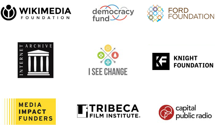 Our clients: Wikimedia Foundation, Democracy Fund, Ford Foundation, Internet Archives, I See Change, Knight Foundation, Media Impact Funders, Tribeca Film Institute, Capital Public Radio, and more""