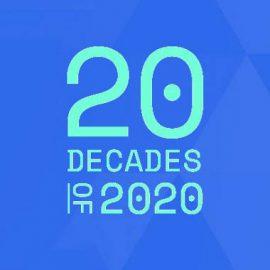 20 Decades of 2020