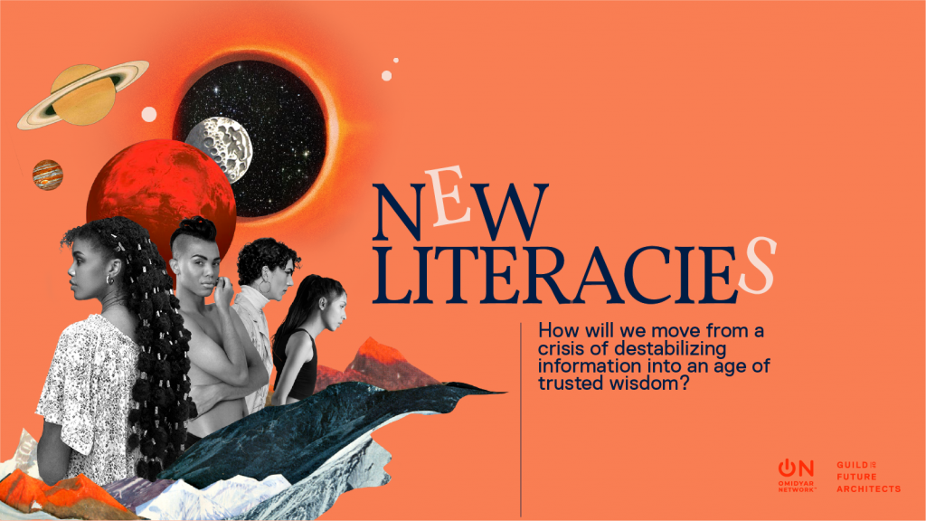 """graphic of GoFA's project New Literacies featuring a collage of 4 people with planets over head and mountains below on an orange background and text asking """"How will we move from a crisis of destabilizing information into an age of trust wisdom?"""""""